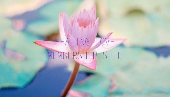 HEALING LOVE MEMBERSHIP SITE